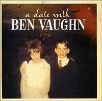A Date With Ben Vaughn