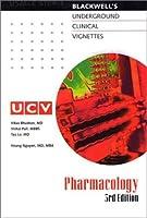 Blackwell's Underground Clinical Vignettes: Pharmacology