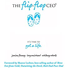The Flip Flop CEO - Flips the Perception of Network Marketing Right Side Up