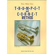 トランペット&コルネット教本 (管楽器メソード・シリーズ)