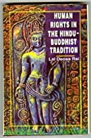 Human Rights in the Hindu-Buddhist Tradition