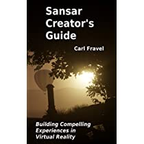 Sansar Creator's Guide: Building Compelling Experiences in Virtual Reality (English Edition)