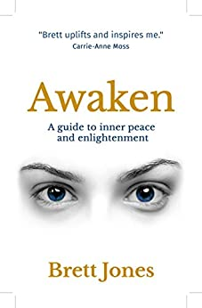 Awaken: Your Ultimate Spiritual Journey by [Jones, Brett]