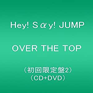 OVER THE TOP (初回限定盤2)(DVD付)