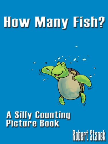 Download How Many Fish? (A Silly Counting Picture Book) (Silly Picture Books) (English Edition) B006L7SQ16