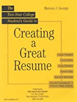 Two Year College Student Guide to Creating a Great Resume