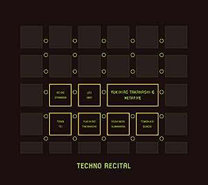 TECHNO RECITAL(初回限定盤)