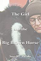 The Girl and the Big Brown Horse
