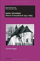 Walter Schmithals: Pfarrer in Raumland 1953-1963