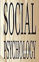 Theories Social Psychology (Topics in Psychology)