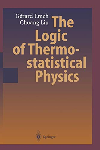 Download The Logic of Thermostatistical Physics 3642074626
