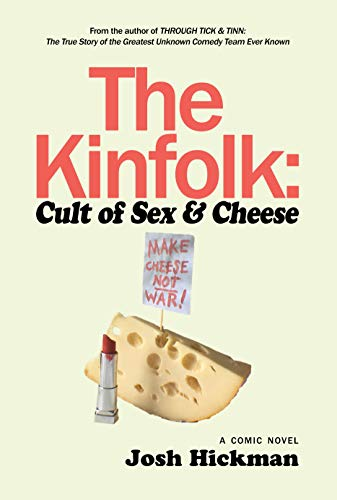 The Kinfolk: Cult of Sex and C...