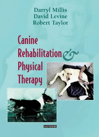 Download Canine Rehabilitation and Physical Therapy, 1e 0721695558