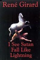 I See Satan Fall