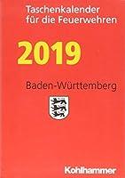 Taschenkalender Fur Die Feuerwehren 2019 / Baden-wurttemberg