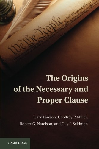 Download The Origins of the Necessary and Proper Clause 1107663709