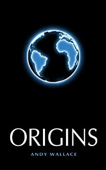 Origins by [Wallace, Andy]