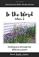 In the Word (Intentional Bible Study Series Vol. 3)