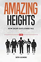 Amazing Heights: How Short Guys Stand Tall