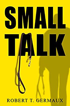Small Talk by [Germaux, Robert]