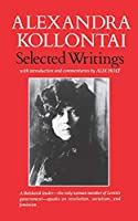 Selected Writings of Alexandra Kollontai