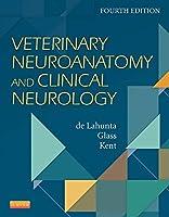 Veterinary Neuroanatomy and Clinical Neurology, 4e