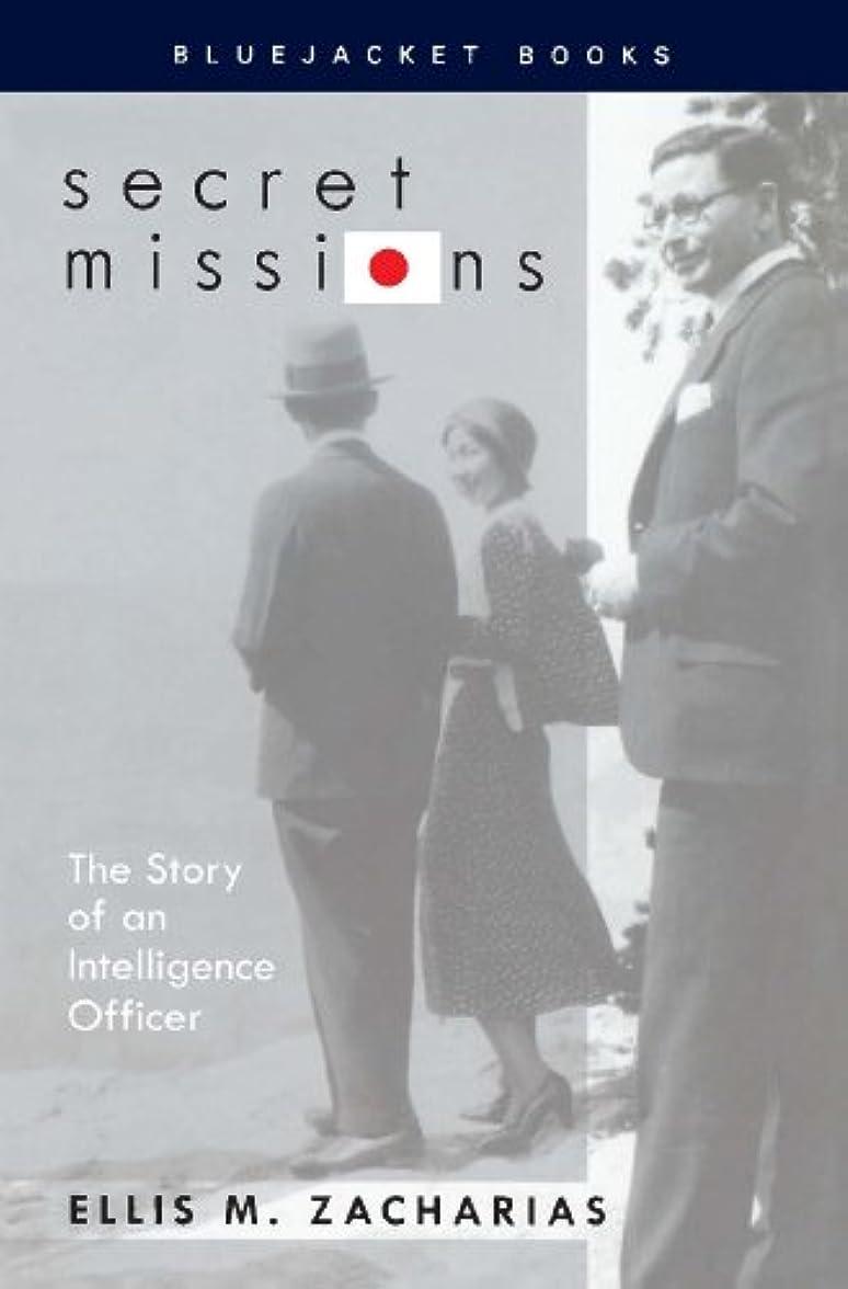 範囲食事を調理する拡大するSecret Missions: The Story of an Intelligence Officer (Bluejacket Books) (English Edition)