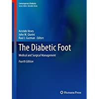 The Diabetic Foot: Medical and Surgical Management (Contemporary Diabetes)