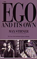 Ego and Its Own