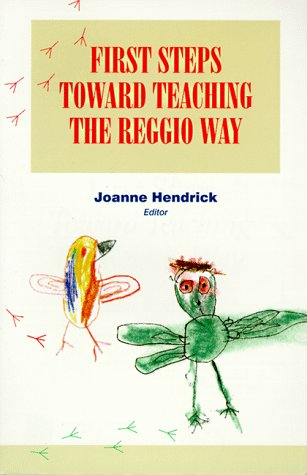 Download First Steps Toward Teaching the Reggio Way 0134373022