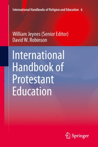 International Handbook of Protestant Education: 6 (International Handbooks of Religion and Education)