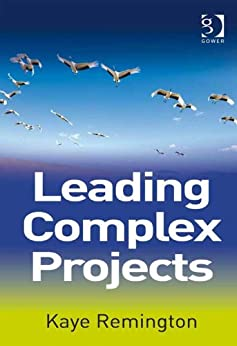 Leading Complex Projects by [Remington, Kaye]