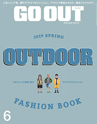 GO OUT (ゴーアウト) 2019年 6月号 [雑誌]