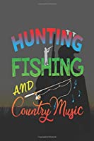Hunting Fishing And Country Music: My Prayer Journal, My Prayer Journal is a Guide to Prayer|Prayer journals to write in for Women|A 3 Months Guide To Prayer, Diary Or Notebook For Hunters Gift. 6 x 9 inch 110 pages with Awesome Interior Paperback.