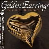Golden Earring by Gene Dinovi (2006-10-23) 画像