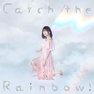 Catch the Rainbow! 【通常盤】