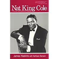 Nat King Cole: A Personal and Professional Biography