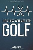Kalender: 2020 A5 1 Woche 2 Seiten - 110 Seiten - Mein Herz schlaegt fuer Golf
