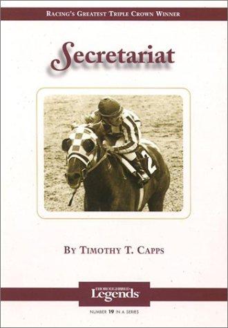 Secretariat (Thoroughbred Legends)