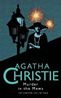 Murder in the Mews (Agatha Christie Collection S.)