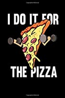 Notebook: Calendar / Planner 2020 Fitness Pizza Sports Fast Food Diet Funny Gift 120 Pages, 6X9 Inches, Yearly, Monthly, Weekly & Daily