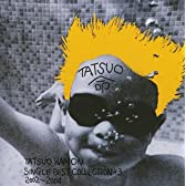 TATSUO KAMON SINGLE BEST COLLECTION+3 2002~2004