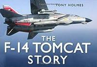 The F-14 Tomcat Story (Story (History Press))