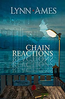 Chain Reactions by [Ames, Lynn]