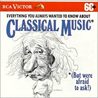 Everything You Wanted to Know About Classical
