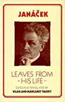 Janbcek: Leaves from His Life