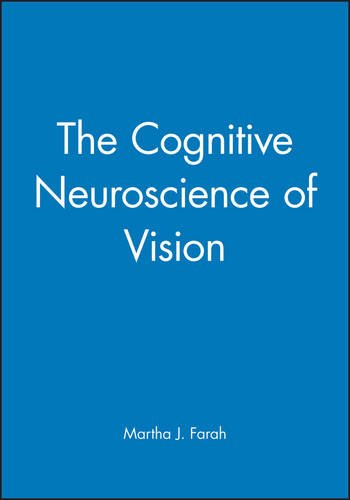 The Cognitive Neuroscience of Vision (Fundamentals of Cognitive Neuroscience)