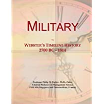 Military: Webster's Timeline History, 2700 BC - 1814