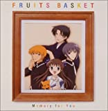 フルーツバスケット ― オリジナル・サウンドトラック Memory for you