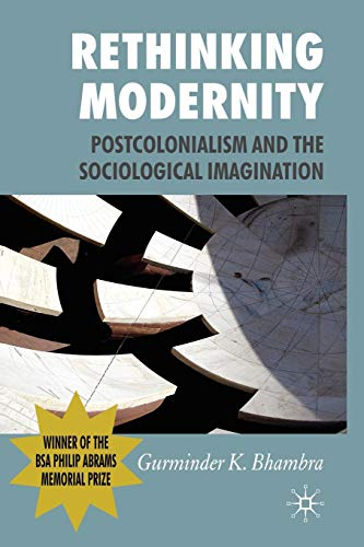 Download Rethinking Modernity: Postcolonialism and the Sociological Imagination 0230227155
